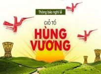 Thông báo lịch nghỉ lễ Giỗ Tổ Hùng Vương 2020